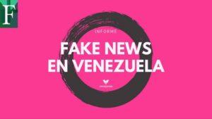 Se registran hasta tres 'Fake News' diarias en Venezuela